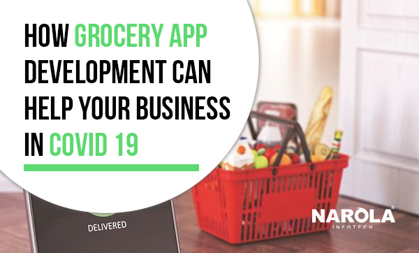 how-grocery-app-development-can-help-your-business-in-covid-19