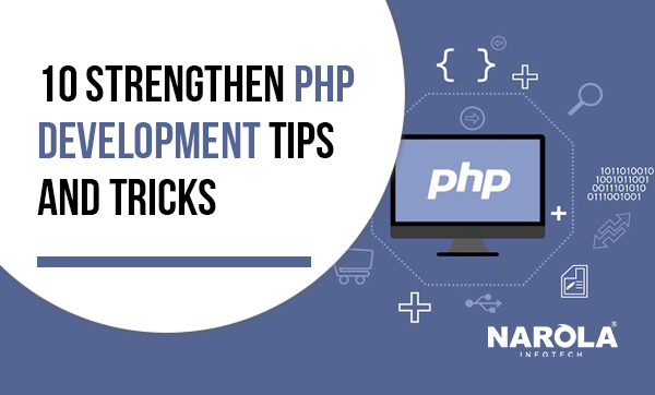 10-strengthen-php-development-tips-and-tricks