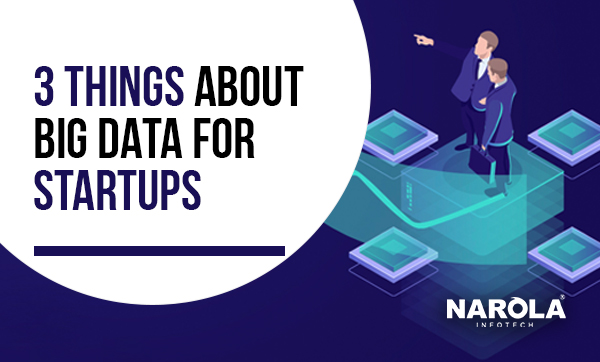 3-things-about-big-data-for-startups
