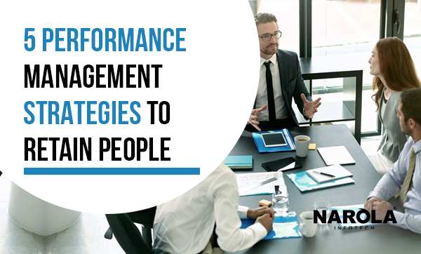 5-performance-management-strategies-to-retain-people