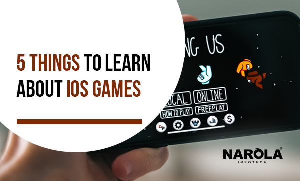 5 Things to Learn about iOS Games