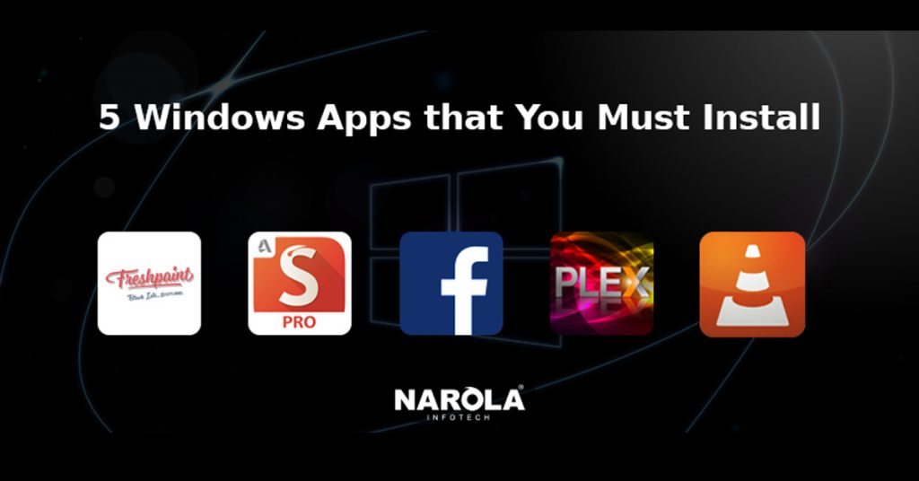 5-windows-apps-that-you-must-install