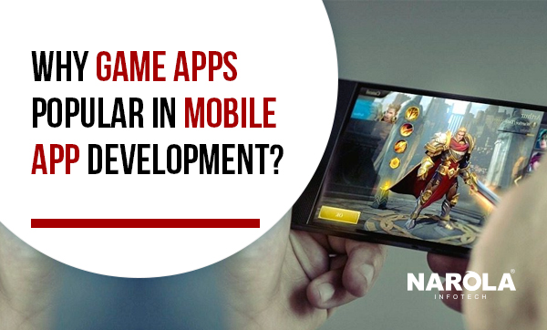 Why-Game-Apps-Popular-in-Mobile-App-Development