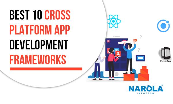 best-10-cross-platform-app-development-frameworks