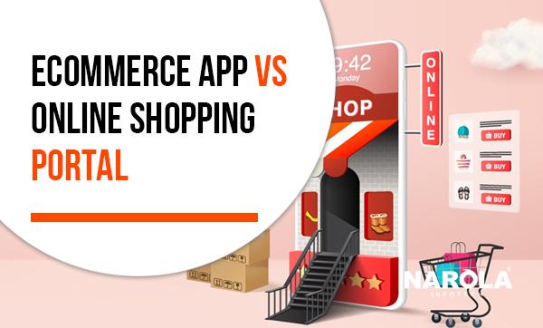 ecommerce-app-vs-online-shopping-portal