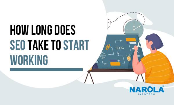 how long does seo take to start working