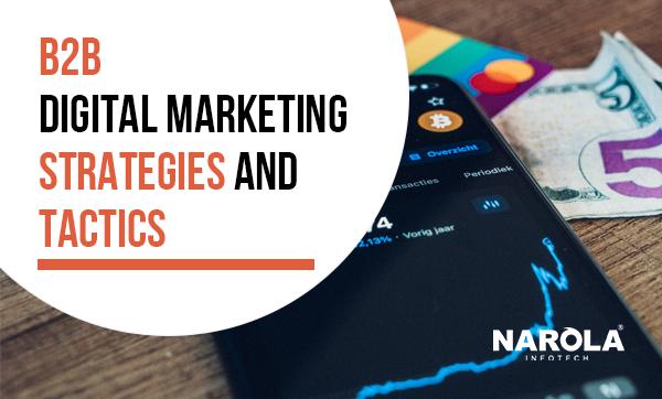 B2B Digital marketing strategies and tactics