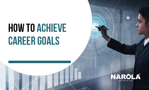 how-to-achieve-career-goals