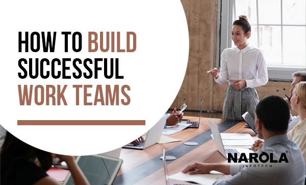 how-to-build-successful-work-teams