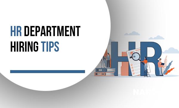 HR Department Hiring Tips