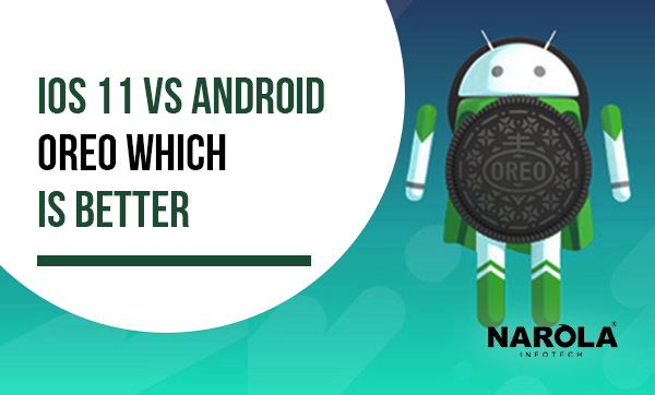 ios-11-vs-android-oreo-which-is-better