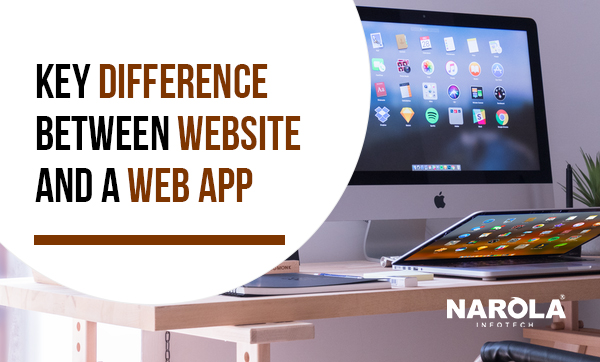 Key Difference Between Website and a Web App