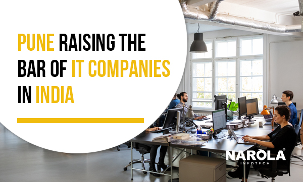 Raising the Bar of IT companies in India- A Pune perspective