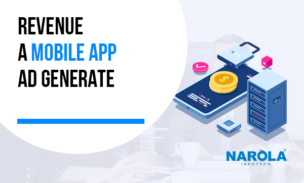 How Much Revenue Can a Mobile App Ad Generate