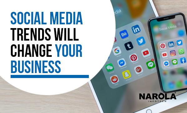 social-media-trends-will-change-your-business