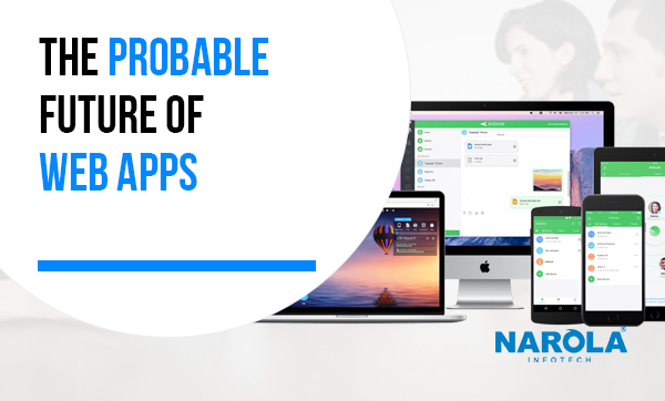 The Probable Future of Web Apps