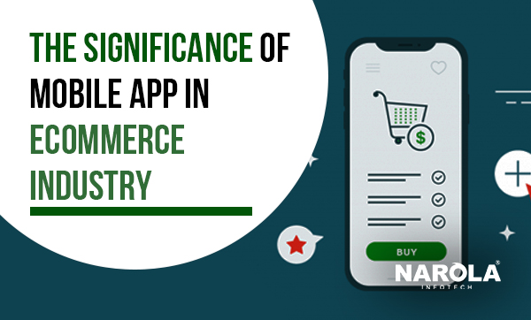 the-significance-of-mobile-app-in-ecommerce-industry