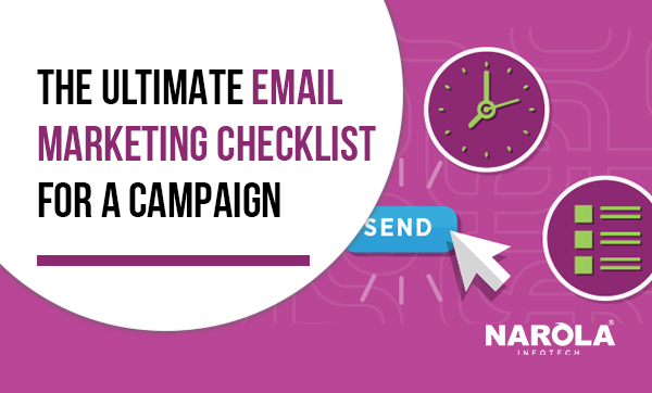 The Ultimate Email Marketing Checklist for a Campaign