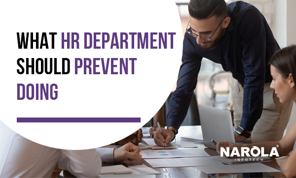 what-hr-department-should-prevent-doing