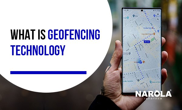 what-is-geofencing-technology