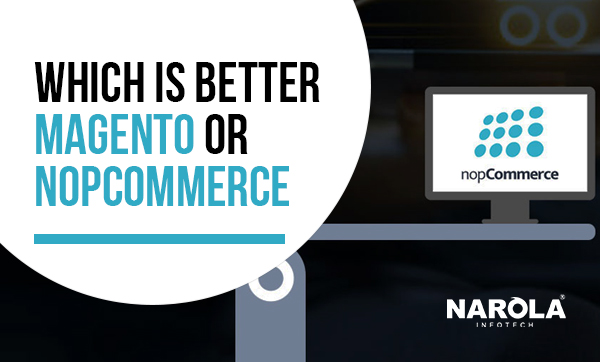 which-is-better-magento-or-nopcommerce