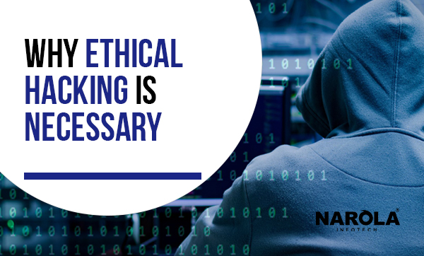 why-ethical-hacking-is-necessary