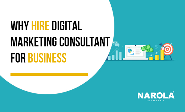 why-hire-digital-marketing-consultant-for-business