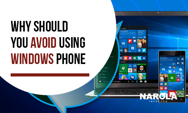 Why Should You Avoid Using Windows Phone?