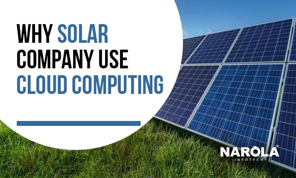 why-solar-company-use-cloud-computing