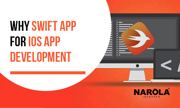 Why Swift App for iOS App Development?