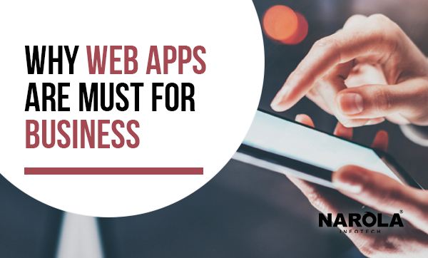 why-web-apps-are-must-for-business