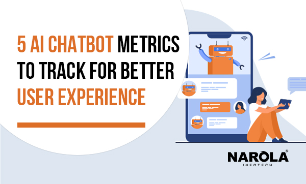 5-ai-chatbot-metrics-to-track-for-better-user-experience