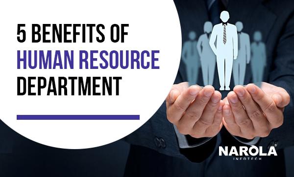 5-benefits-of-human-resource-department