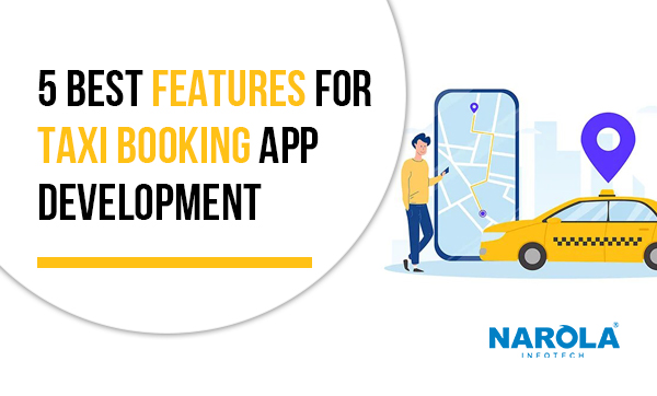 5-best-features-for-taxi-booking-app-development (2)