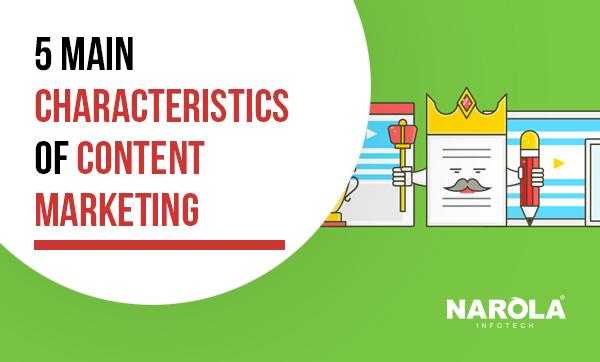 5-main-characteristics-of-content-marketing