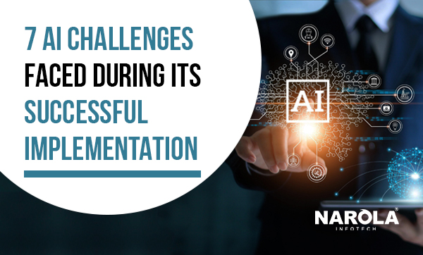 7-ai-challenges-faced-during-its-successful-implementation
