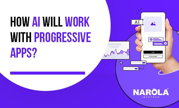 How-AI-will-work-with-Progressive-apps