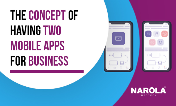 The-Concept-of-Having-Two-Mobile-Apps-for-business-Thumb