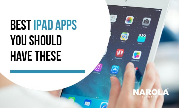 Best iPad Apps – You Should Have These