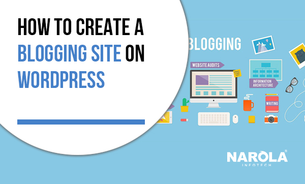how-to-create-a-blogging-site-on-WordPress