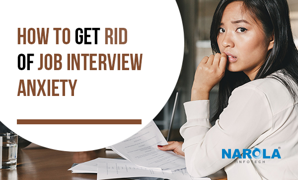 how-to-get-rid-of-job-interview-anxiety
