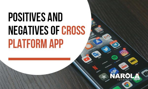 positives-and-negatives-of-cross-platform-app