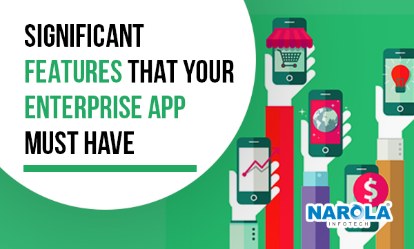 significant-features-that-your-enterprise-app-must-have-Thumb