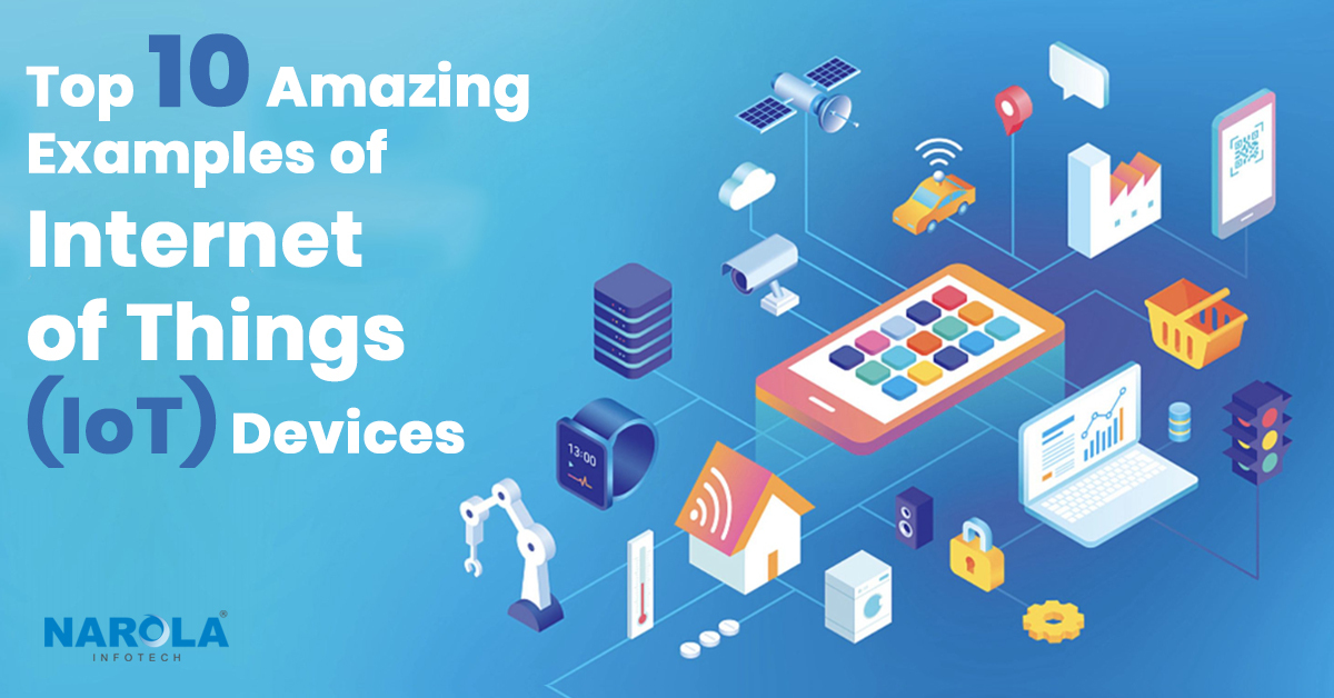 top-10-amazing-examples-of-internet-of-things-iot-devices