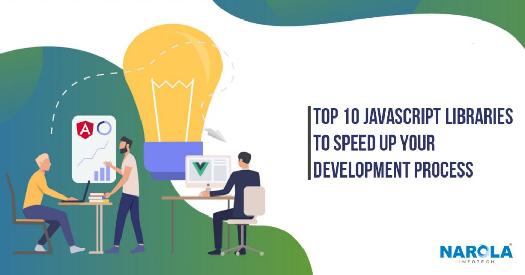 top-10-javascript-libraries-to-fast-your-development-process