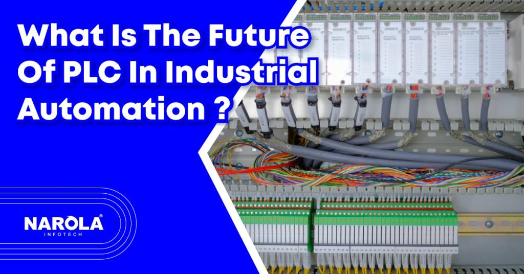 what-is-the-future-of-plc-in-industrial-automation