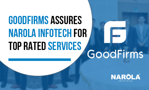 goodfirms-assures-narola-infotech-for-top-rated-services