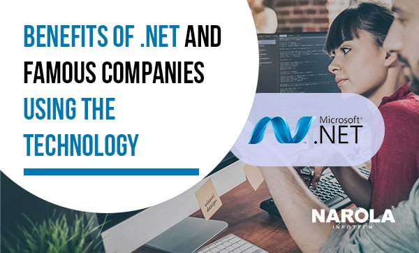 Benefits-Of-.Net-And-Famous-Companies-Using-the-Technology