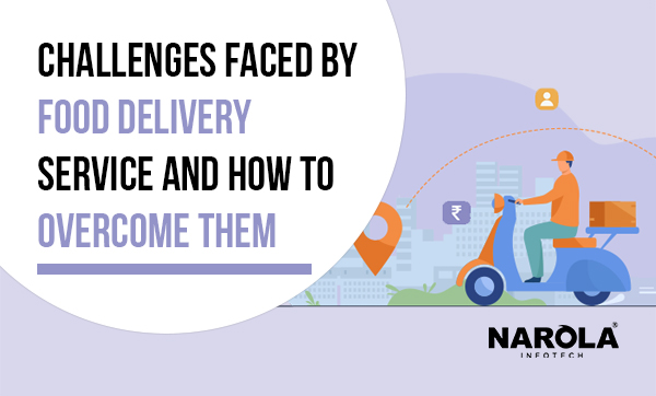 Challenges-Faced-by-Food-Delivery-Service-and-How-to-Overcome-Them-thumb