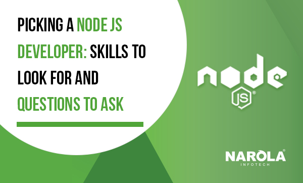 Picking-A-Node-Developer-Skills-to-Look-For-and-Questions-to-Ask
